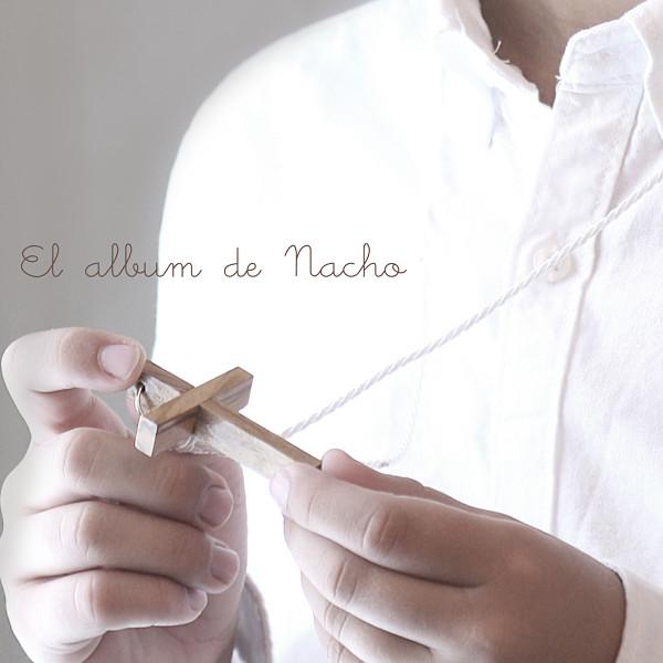 Nacho, Primera Comunión